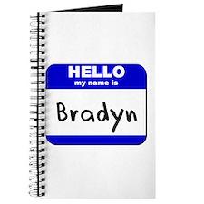 hello my name is bradyn Journal