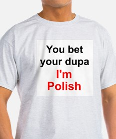 Polish Dupa 2 T-Shirt