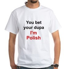 Polish Dupa 2 Shirt