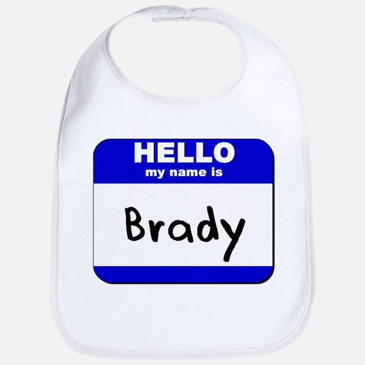 hello my name is brady  Bib