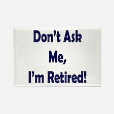 Im Retired Magnets