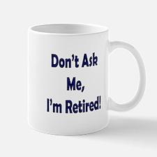 Im Retired Mugs