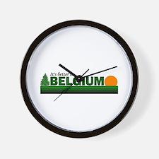 It's Better in Belgium Wall Clock