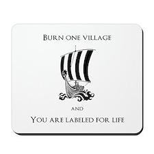 Viking -Burn one village Mousepad