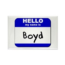 hello my name is boyd Rectangle Magnet