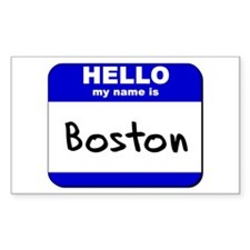 hello my name is boston Rectangle Decal