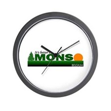 Its Better in Mons, Belgium Wall Clock