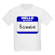 hello my name is bonnie T-Shirt