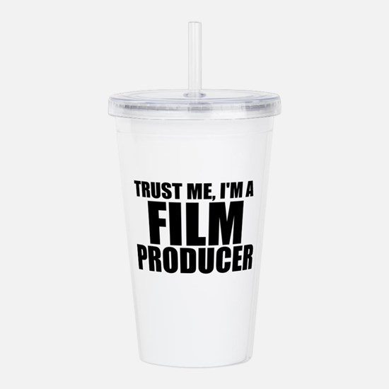 Trust Me, I'm A Film Producer Acrylic Double-w