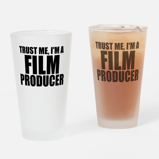 Trust Me, I'm A Film Producer Drinking Glass