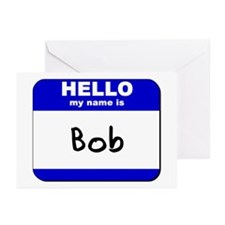 hello my name is bob  Greeting Cards (Pk of 10