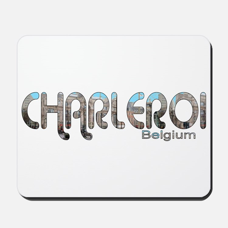 Charleroi, Belgium Mousepad
