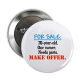 Funny 70th birthday Buttons