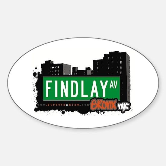 Findlay Av, Bronx, NYC Oval Decal