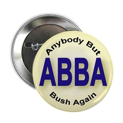 Anybody But Bush Again Button (10 pack)