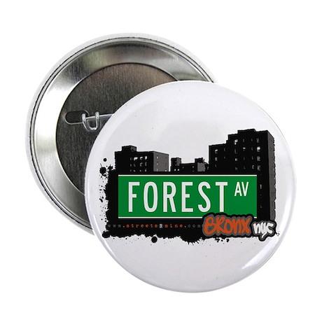 """Forest Av, Bronx, NYC 2.25"""" Button"""