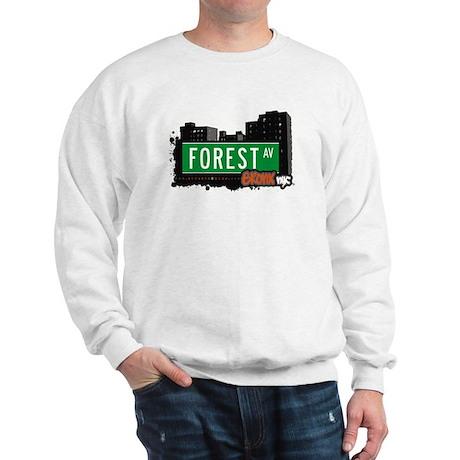 Forest Av, Bronx, NYC Sweatshirt