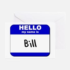 hello my name is bill  Greeting Cards (Package of