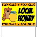 Honey sign Yard Signs
