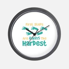 First Steps Are Always The Hardest Wall Clock