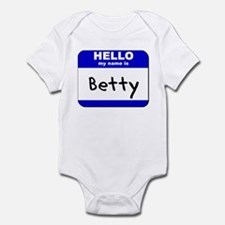 hello my name is betty  Infant Bodysuit