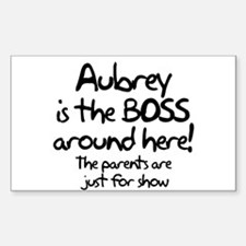 Aubrey is the Boss Rectangle Decal