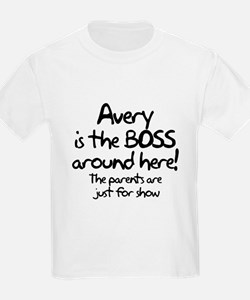 Avery is the Boss T-Shirt