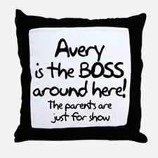 Avery is the Boss Throw Pillow