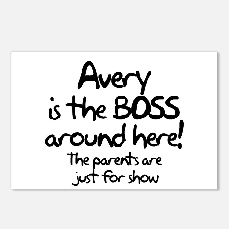 Avery is the Boss Postcards (Package of 8)