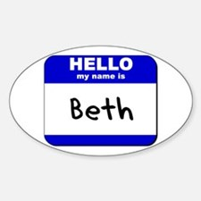 hello my name is beth Oval Decal