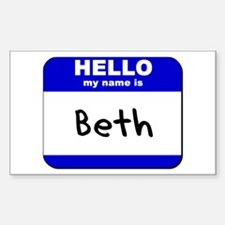 hello my name is beth Rectangle Decal