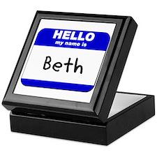 hello my name is beth Keepsake Box