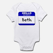 hello my name is beth  Infant Bodysuit