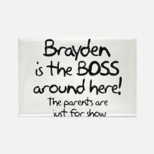 Brayden is the Boss Rectangle Magnet