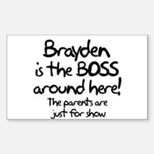 Brayden is the Boss Rectangle Decal