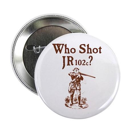 Who Shot JR102c Button