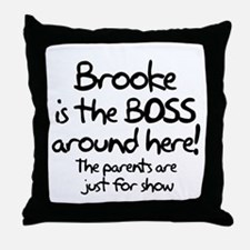 Brooke is the Boss Throw Pillow