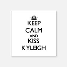 Keep Calm and kiss Kyleigh Sticker