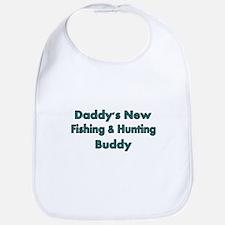 Daddys new fishing and hunting buddy Bib