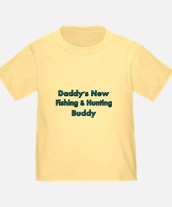 Daddys New Fishing And Hunting Buddy T-Shirt