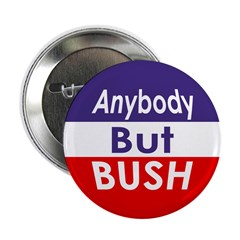Anybody Bush Bush Button