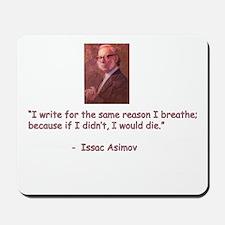 I write for the same reason I Mousepad
