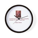 I write for the same reason I Wall Clock