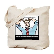 Hire a Technical Writer Tote Bag