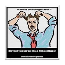 Hire a Technical Writer Tile Coaster
