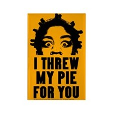 Crazy Eyes Threw My Pie Rectangle Magnet