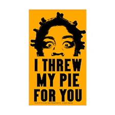 Crazy Eyes Threw My Pie Decal