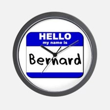 hello my name is bernard  Wall Clock
