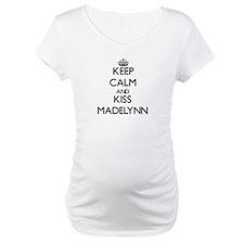 Keep Calm and kiss Madelynn Shirt