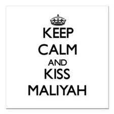 "Keep Calm and kiss Maliyah Square Car Magnet 3"" x"